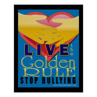 live golden rule stop bullying print