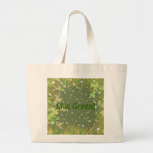 Live Green! Bag