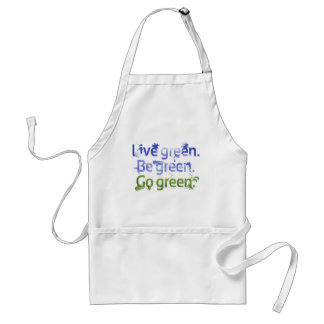 Live Green. Be Green. Go Green Adult Apron