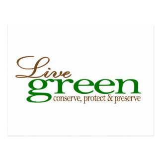 Live Green Conserve Postcard
