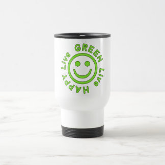 Live Green Live Happy Pro Environment Eco Friendly Travel Mug