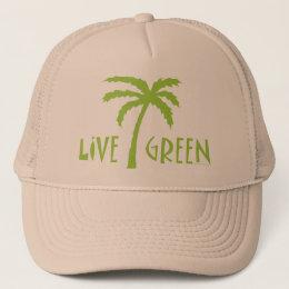 Live Green Palm Tree Environmental Trucker Hat