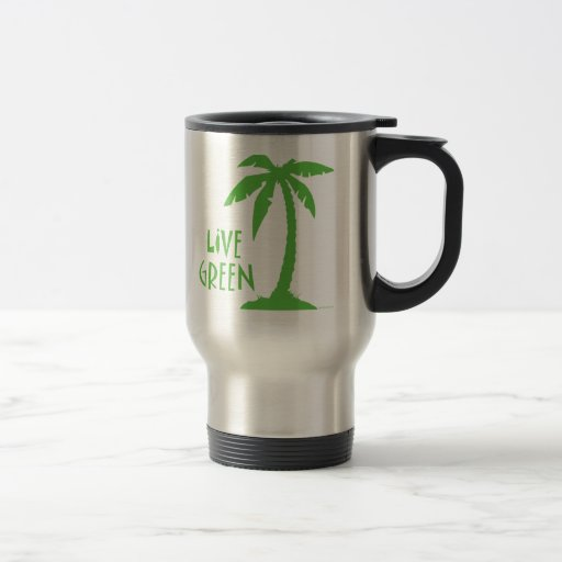 Live Green - Palm Tree Travel Mug
