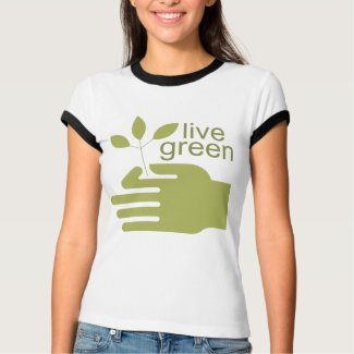 Live Green T-Shirt shirt