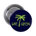 Live Green Tree Hugger Pin