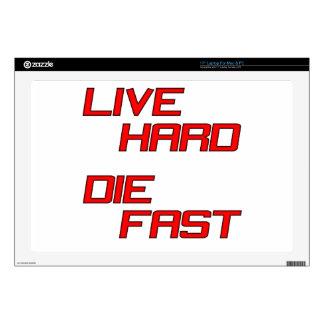 """Live Hard Die Fast 17"""" Laptop Skins"""