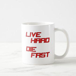 Live Hard Die Fast Classic White Coffee Mug