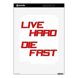 Live Hard Die Fast Decals For iPad 2