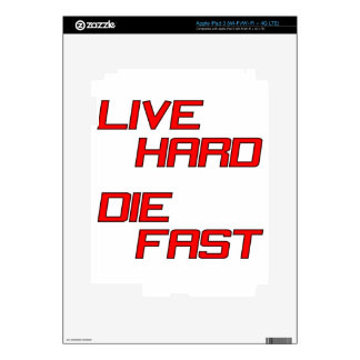 Live Hard Die Fast iPad 3 Decal