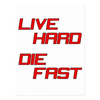 Live Hard Die Fast Postcard