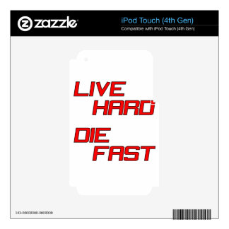 Live Hard Die Fast Skin For iPod Touch 4G