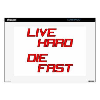 Live Hard Die Fast Skins For Laptops