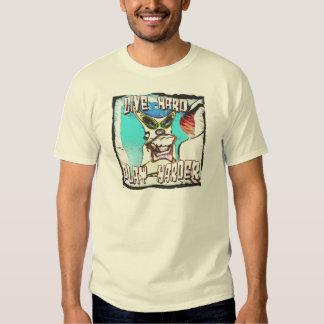 live hard tee shirt