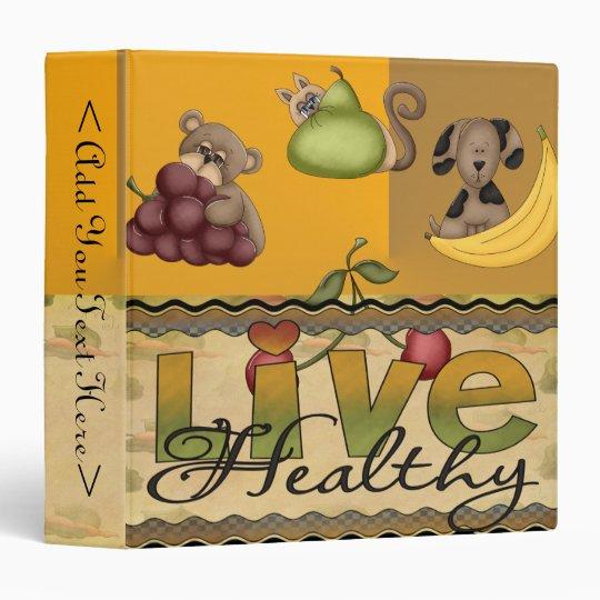 Live Healthy Fruity Binder