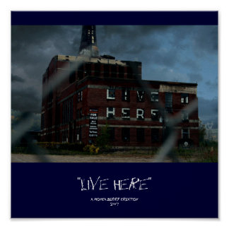 """Live Here"" Poster"