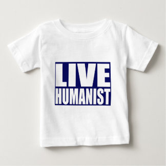 Live Humanist Baby T-Shirt