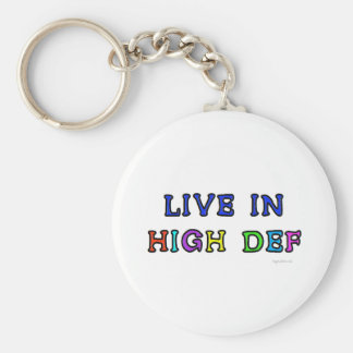 Live in High Def Keychain