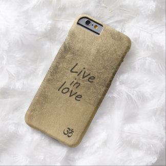 Live in Love Barely There iPhone 6 Case