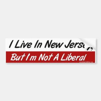 Live in NJ, Not A Liberal Bumper Sticker