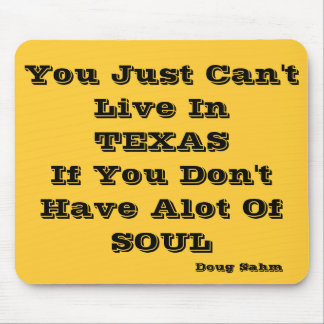 Live In Texas Mousepad