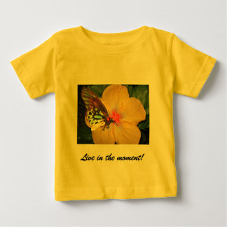 Live in the Moment Butterfly on Flower Designs Baby T-Shirt