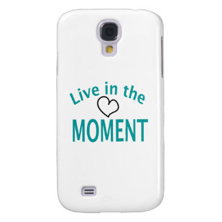 Live in the MOMENT Collection Galaxy S4 Case