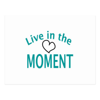 Live in the MOMENT Collection Postcard