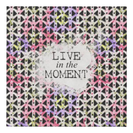 Live in the Moment inspirational funky pink black Faux Canvas Print