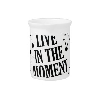 Live in the Moment Motivational Beverage Pitcher