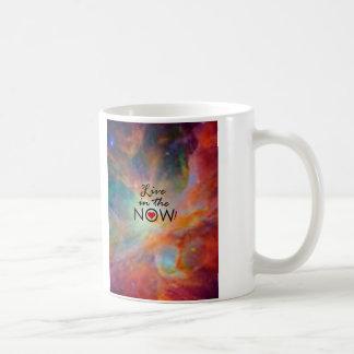 Live in the NOW! Coffee Mug