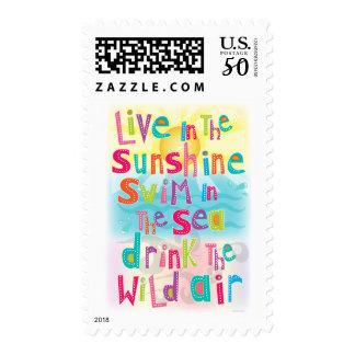 Live in the Sunshine Swim the Sea Quote Postage