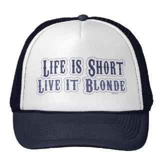 Live it Blonde Hat