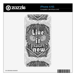 Live it now - Positive Quote´s iPhone 4S Decals