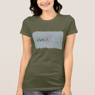 Live it Well T-Shirt