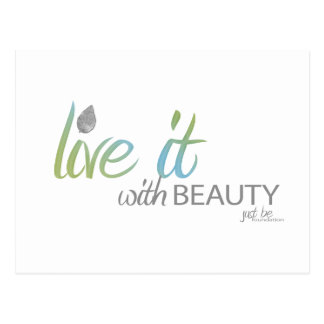 Live it with BEAUTY Postcard