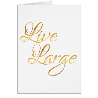 Live Large Quote Faux Gold Foil Quotes Humor Card