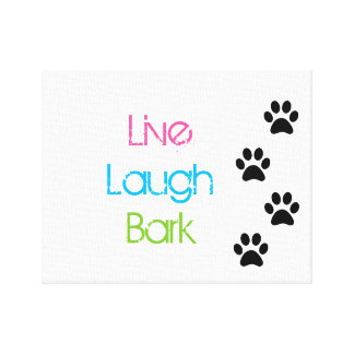 live laugh bark canvas print