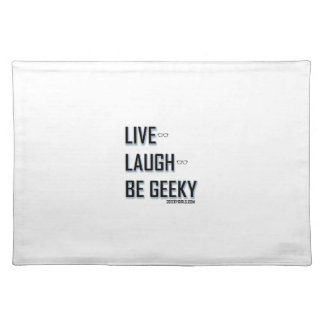 Live, Laugh, Be Geeky (2) Place Mats
