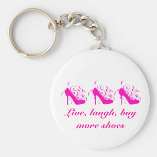 Live, laugh, Buy More Shoes Keychain