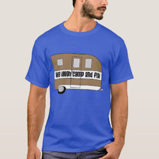 """""""Live, Laugh, Camp and Fish"""" T-Shirt"""