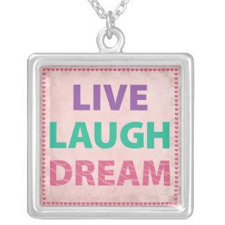 Live Laugh Dream Pendant