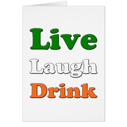 Live Laugh Drink Card