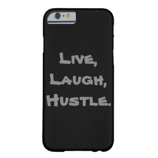 Live, Laugh, Hustle Iphone Case