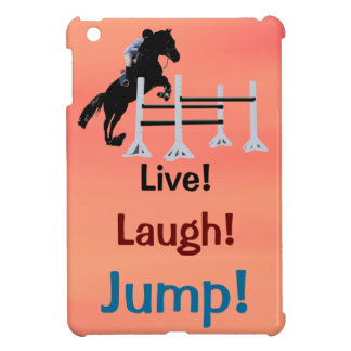 Live! Laugh! Jump! Horse Jumper Cover For The iPad Mini