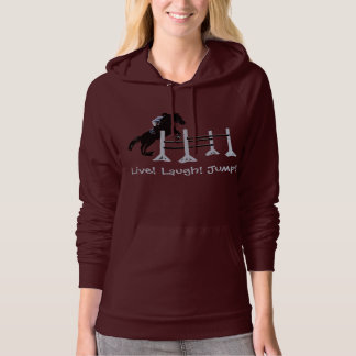Live! Laugh! Jump! Horse Jumper Hooded Pullover