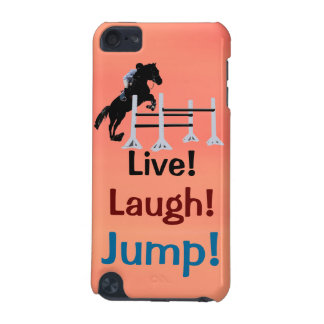 Live! Laugh! Jump! Horse Jumper iPod Touch 5G Case