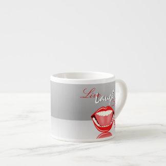 Live Laugh Laugh Big Mouth Cute Espresso Mug