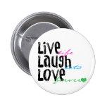 Live Laugh Love 2 Inch Round Button