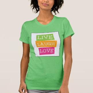 Live Laugh Love 2 T-Shirt