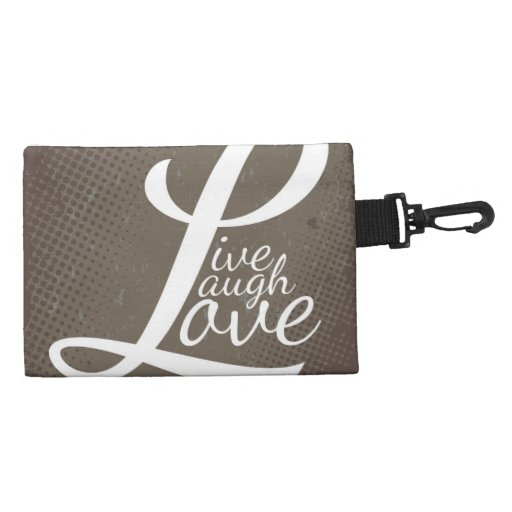 LIVE LAUGH LOVE ACCESSORIES BAGS